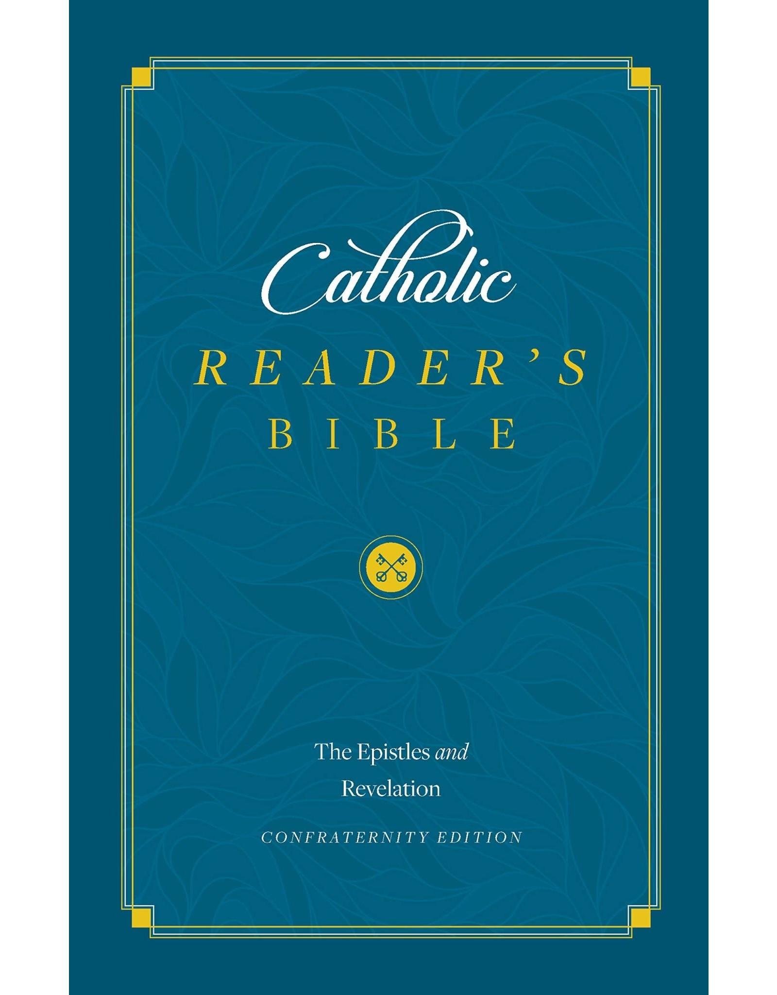 Catholic Reader's Bible: Epistles & Revelation