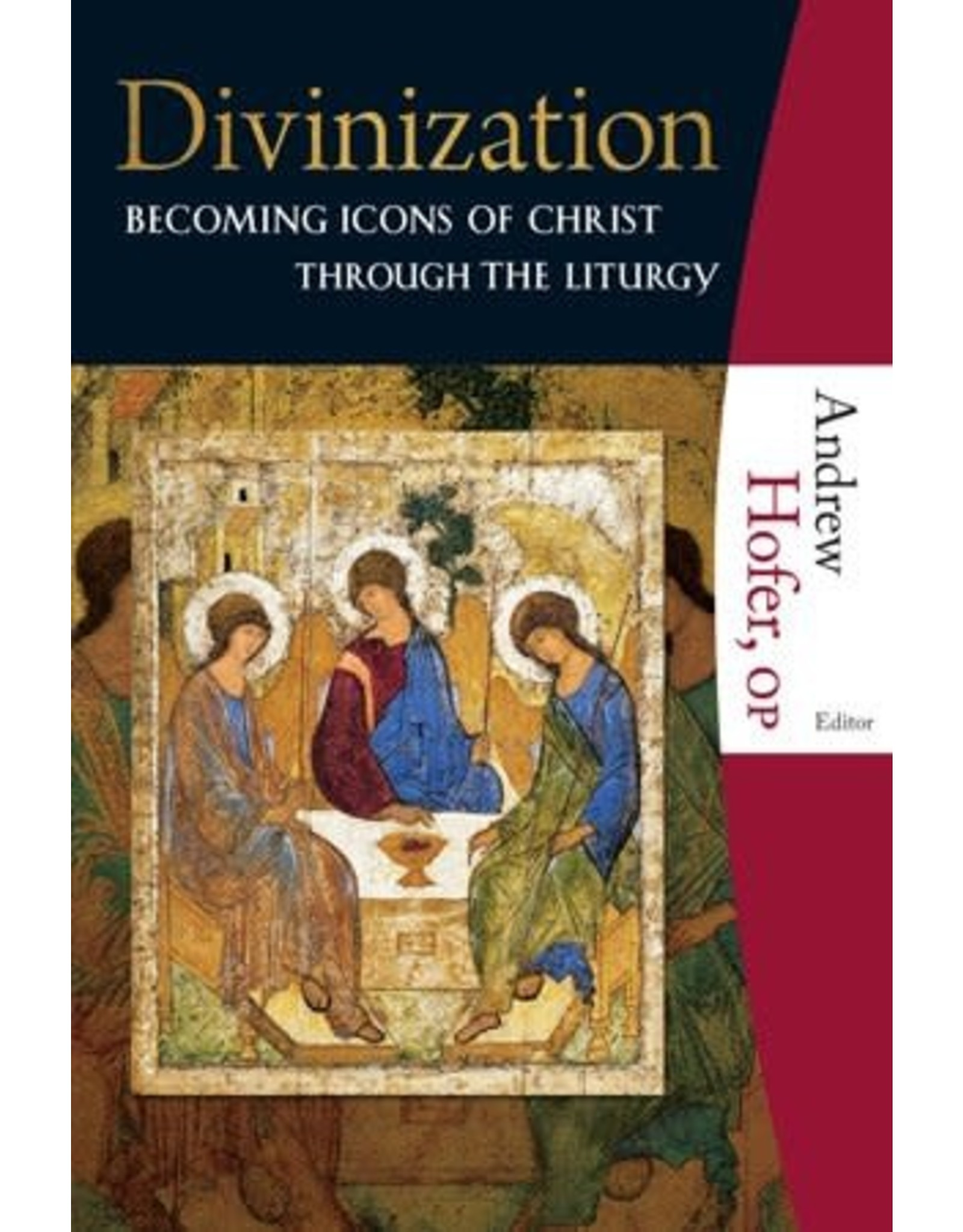 Divinization: Becoming Icons of Christ through the Liturgy