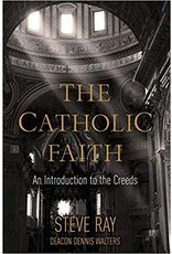 The Catholic Faith: An Introduction to the Creeds