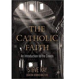 The Catholic Faith: An Introduction to the Creeds