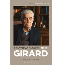 Conversations with Rene Girard, Prophet of Envy