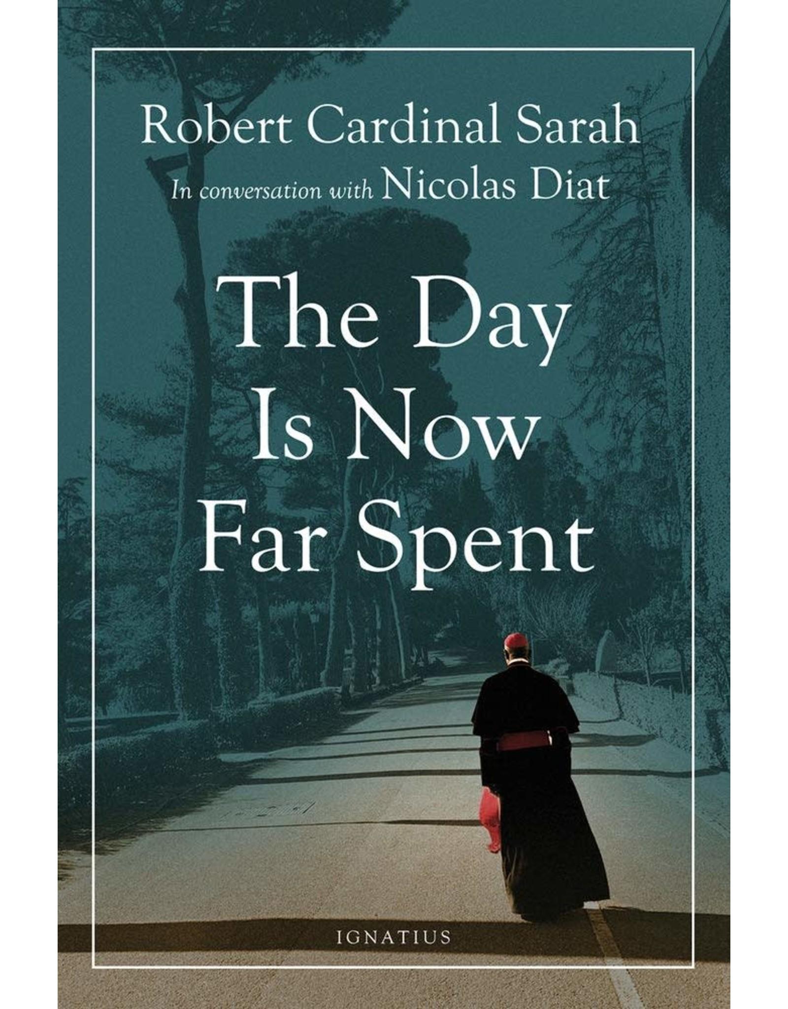 Sarah, Robert Cardinal The Day Is Now Far Spent