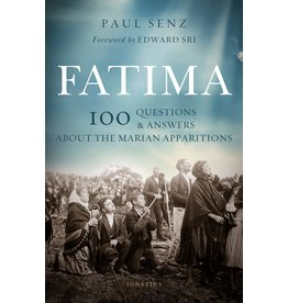 Fatima: 100 Questions & Answers About the Marian Apparitions