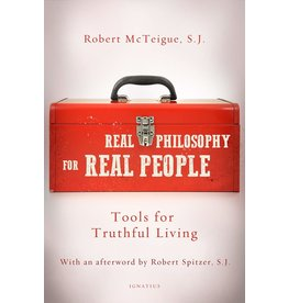 Real Philosophy for Real People: Tools for Truthful Living