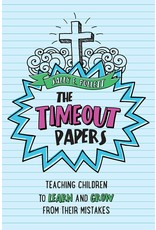 The TimeOut Papers: Teaching Children to Learn & Grow from Their Mistakes
