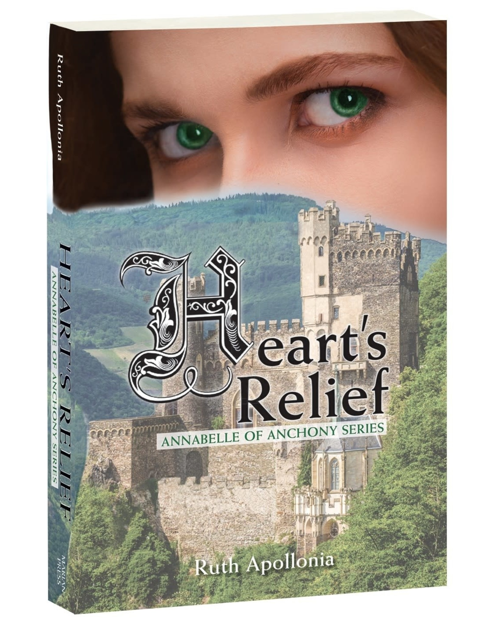 Heart's Relief - Annabelle of Anchony Series
