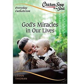 God's Miracles in Our Lives - Everyday Catholicism