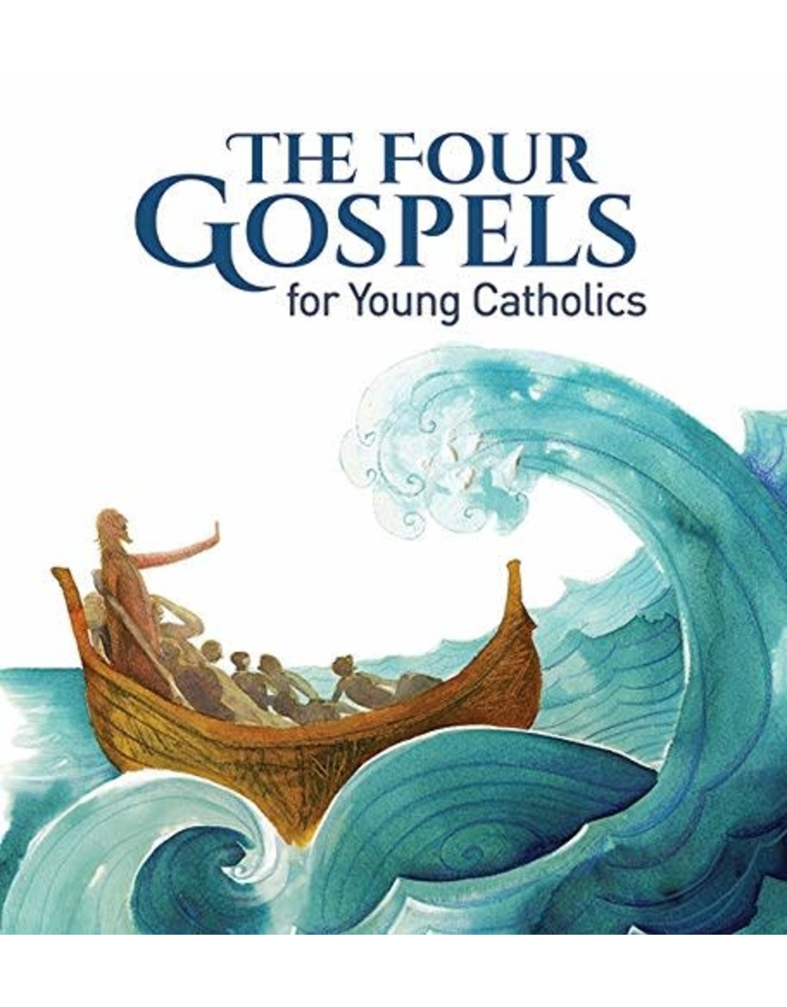 The Four Gospels For Young Catholics