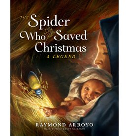 The Spider Who Saved Christmas: A Legend