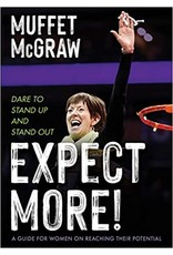 Expect More! Dare to Stand Up & Stand Out