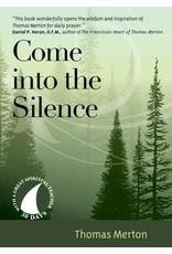 Come Into the Silence