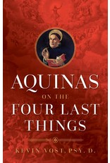 Aquinas on the Four Last Things