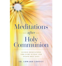 Meditations after Holy Communion