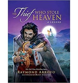 The Thief Who Stole Heaven: A Legend