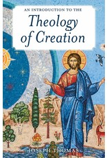 Introducation to the Theology of Creation