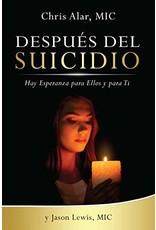 Despues del Suicidio: Hay Esperanza para Ellos y para Ti