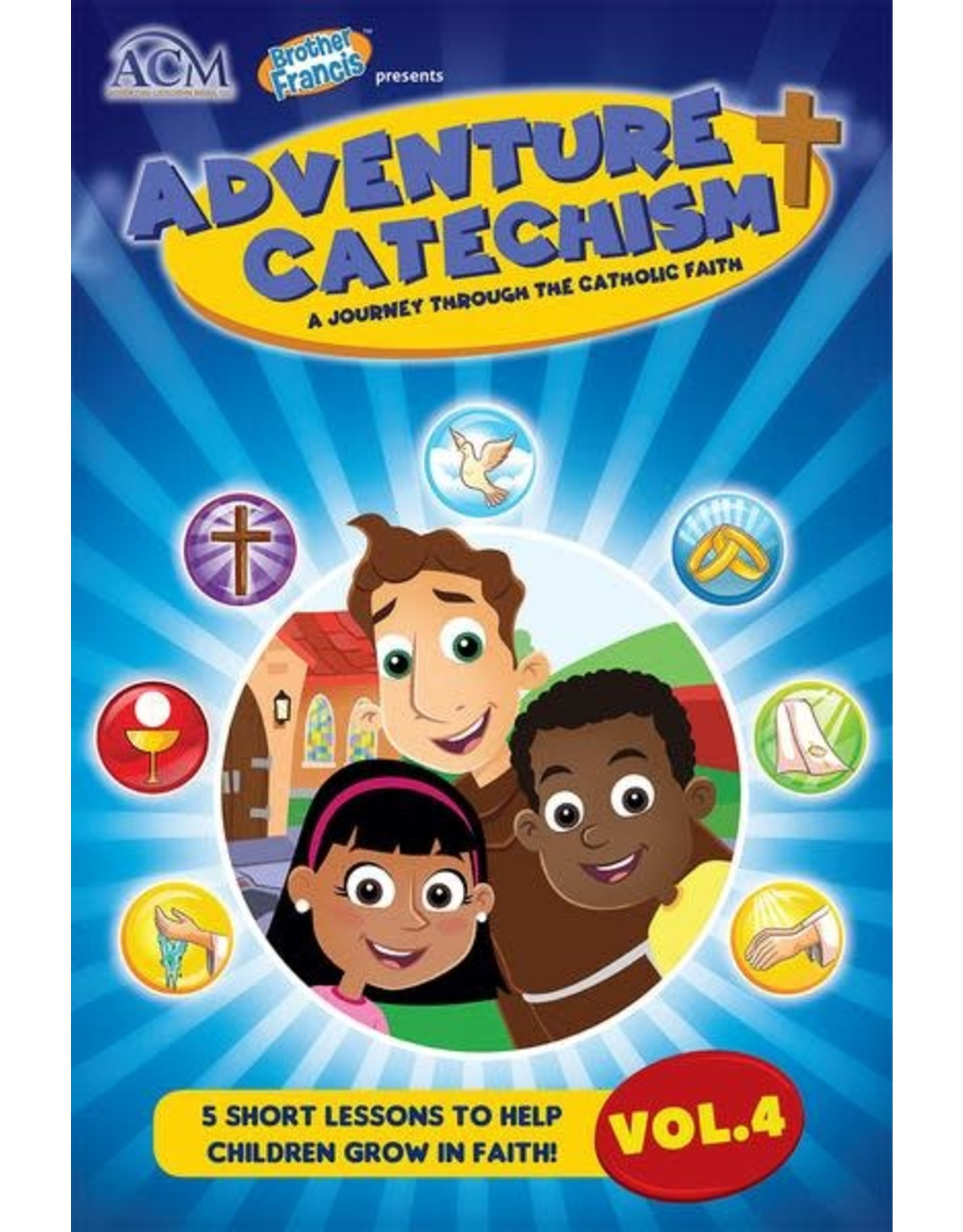 Brother Francis Adventure Catechism Reader Volume 4