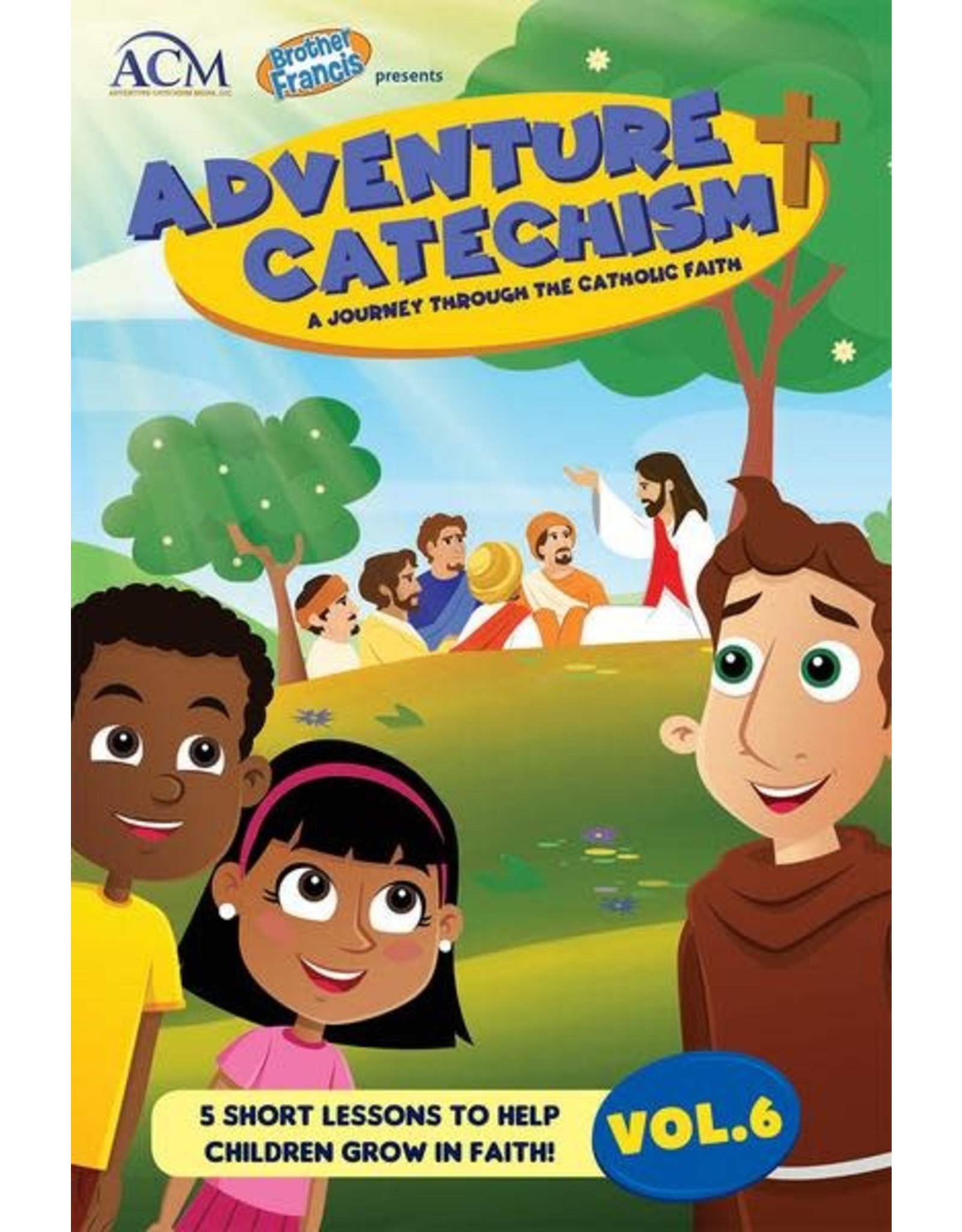 Brother Francis Adventure Catechism Reader Volume 6