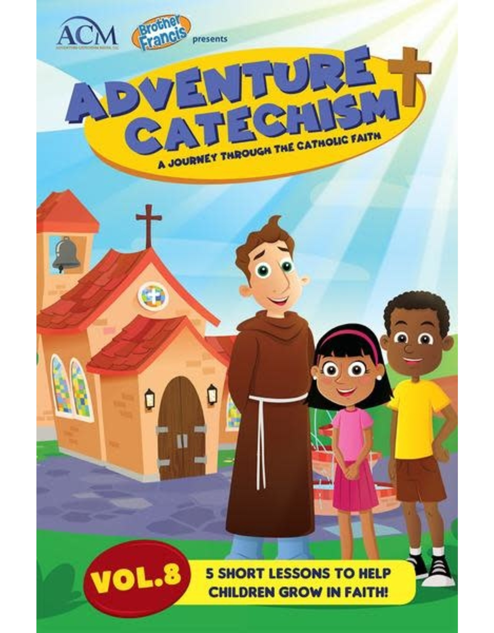 Brother Francis Adventure Catechism Reader Volume 8