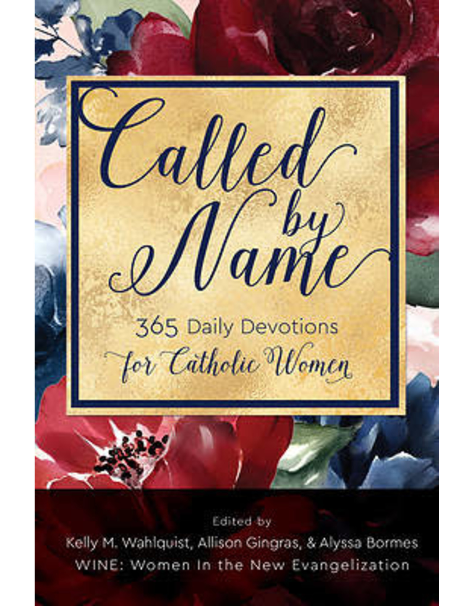 Called by Name: 365 Daily Devotions for Catholic Women