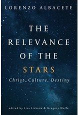 The Relevance of the Stars: Christ, Culture, Destiny