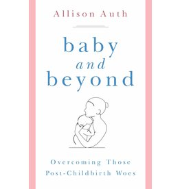 Baby and Beyond: Overcoming Those Post-Childbirth Woes
