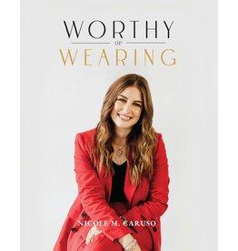 Worthy of Wearing