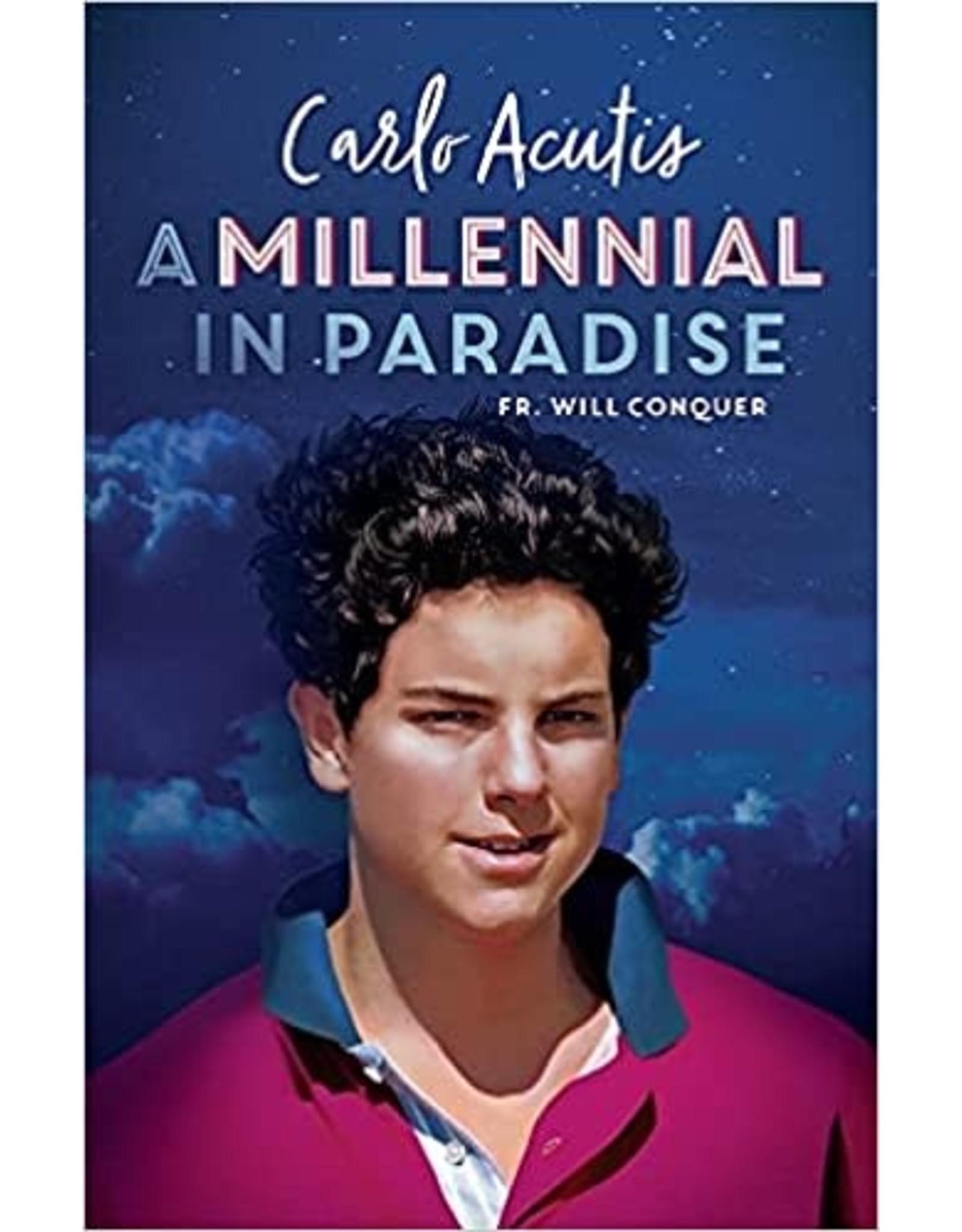 Carlo Acutis: A Millennial in Paradise