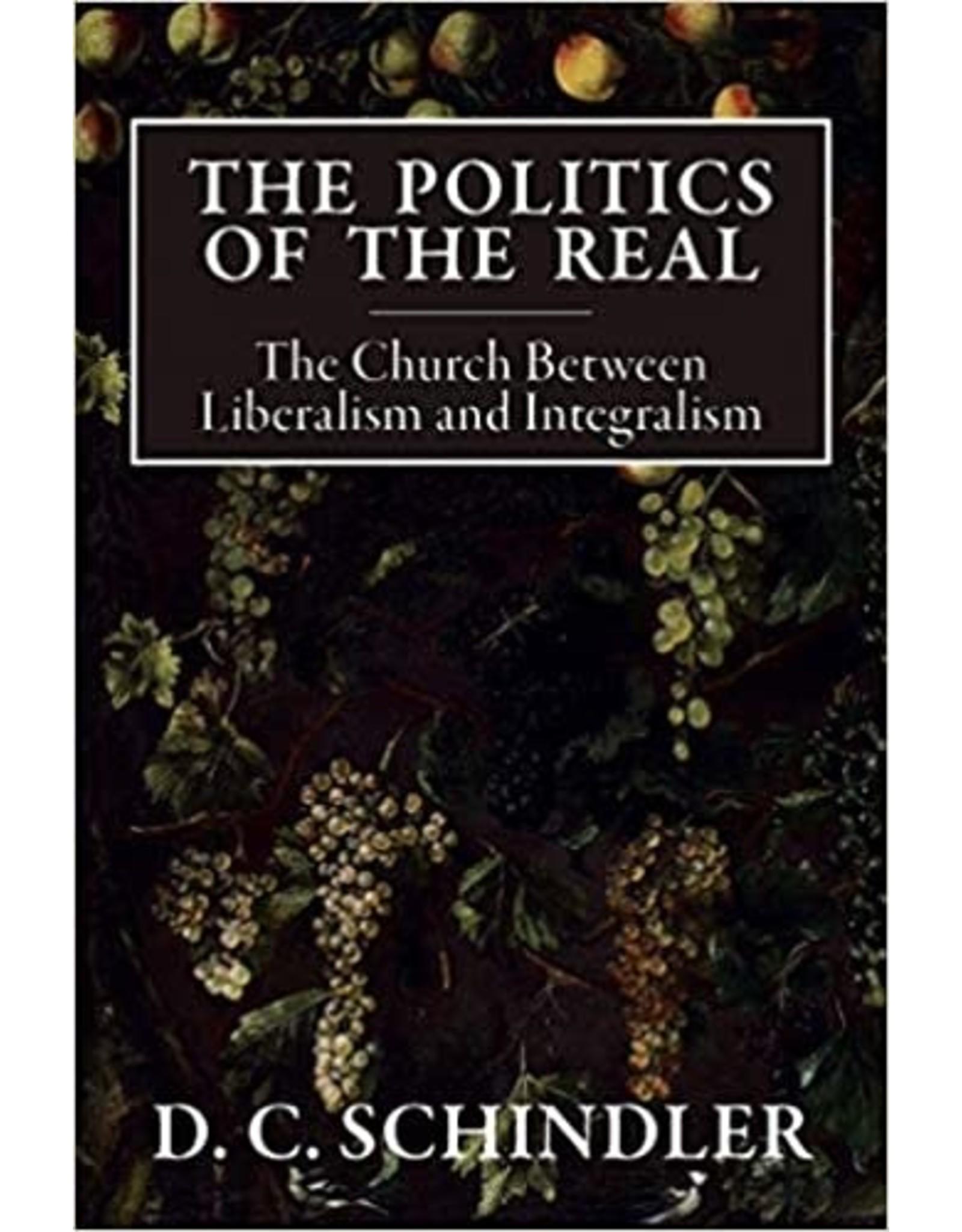 Politics of the Real: The Church Between Liberalism & Integralism