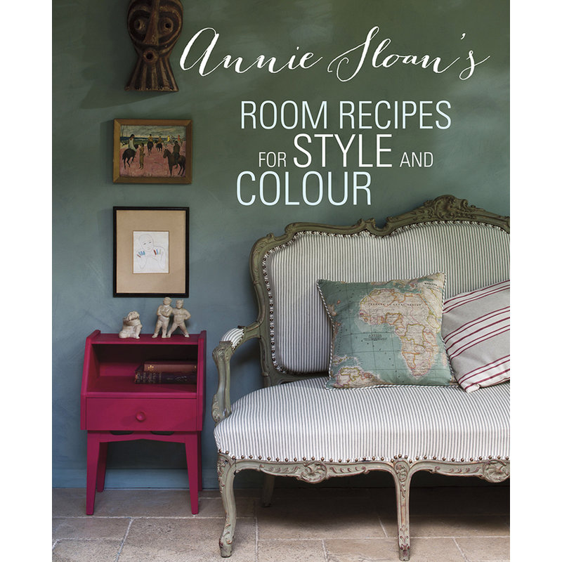 Annie Sloan® Annie Sloan's Room Recipes for Style and Colour