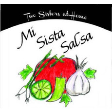 Two Sisters at Home Mi Sista Salsa Mix