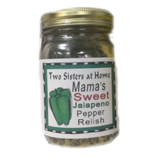 Two Sisters at Home Mama's Sweet Jalapeno Pepper Relish