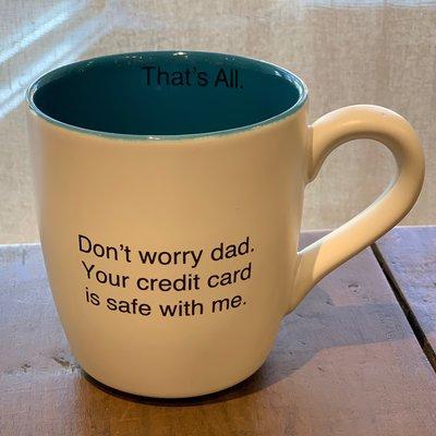 Southbank's Don't Worry Dad Mug
