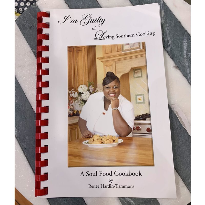 I'm Guilty of Loving Southern Cooking | A Soul Food Cookbook