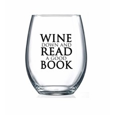 Wine Down and Read A Good Book Wine Glas*s