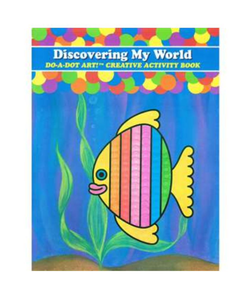 Do A Dot Do-A-Dot: Discovering My World