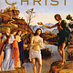 Life of Christ: Complete and Unabridged