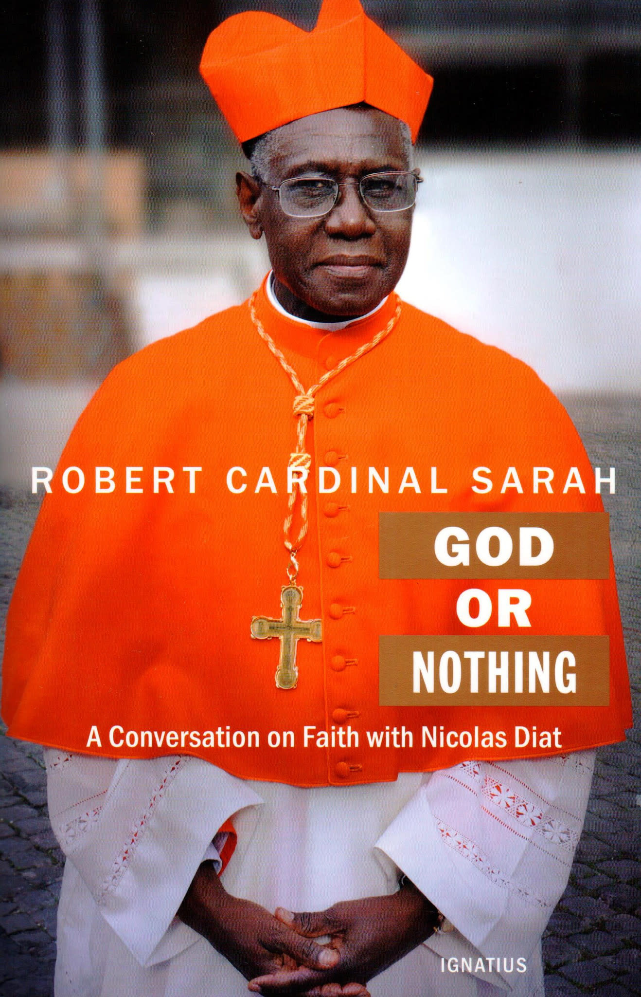 God or Nothing: A Conversation on Faith with Nicholas Diat
