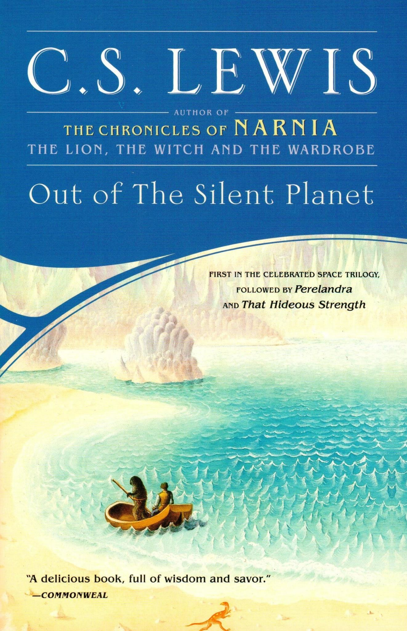 Out of the Silent Planet (Space Trilogy Book #1)
