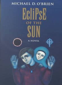 Eclipse Of the Sun (Children of the Last Days Vol. 3)