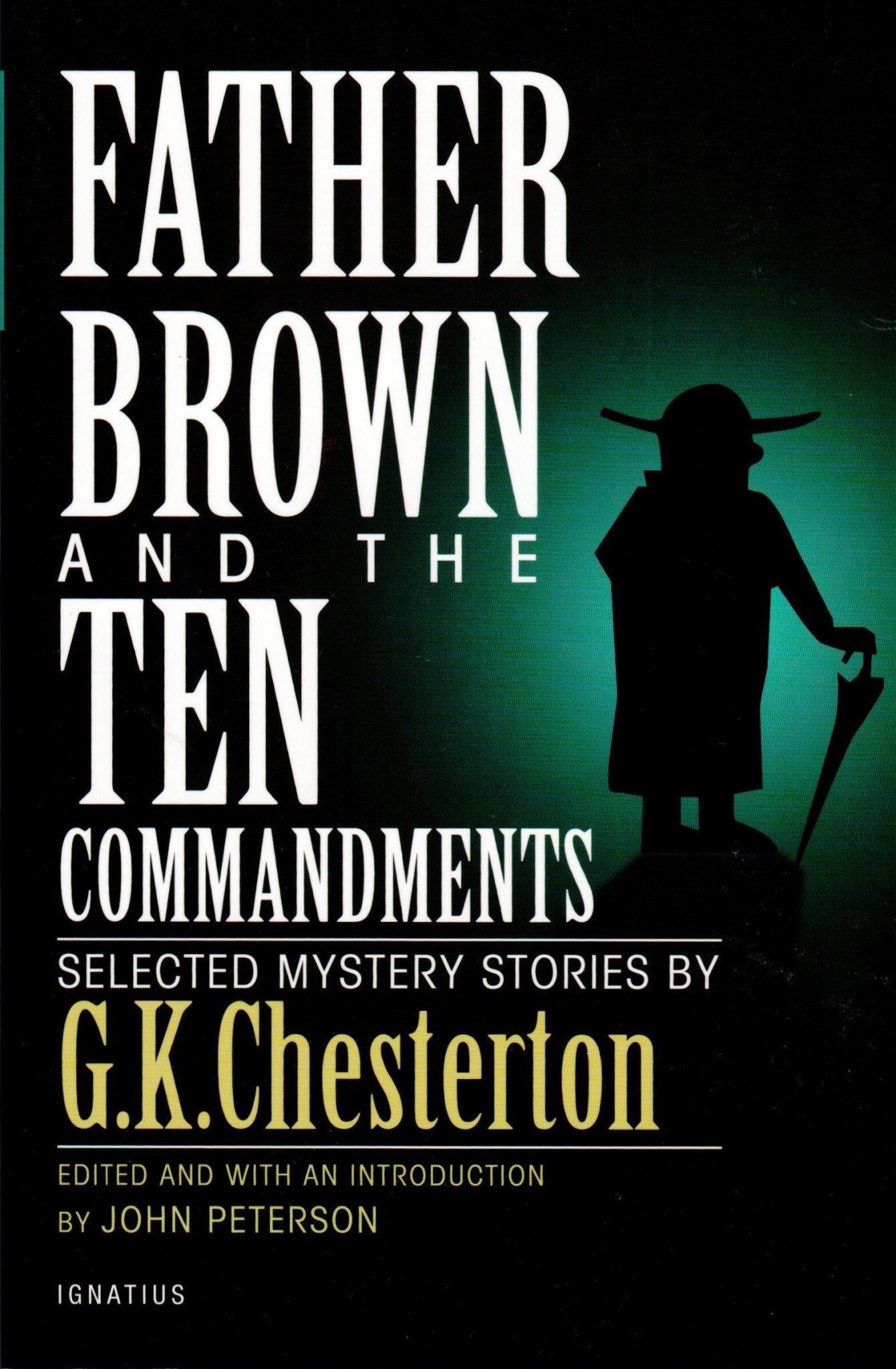 Father Brown and the Ten Commandments: Selected Mystery Stories