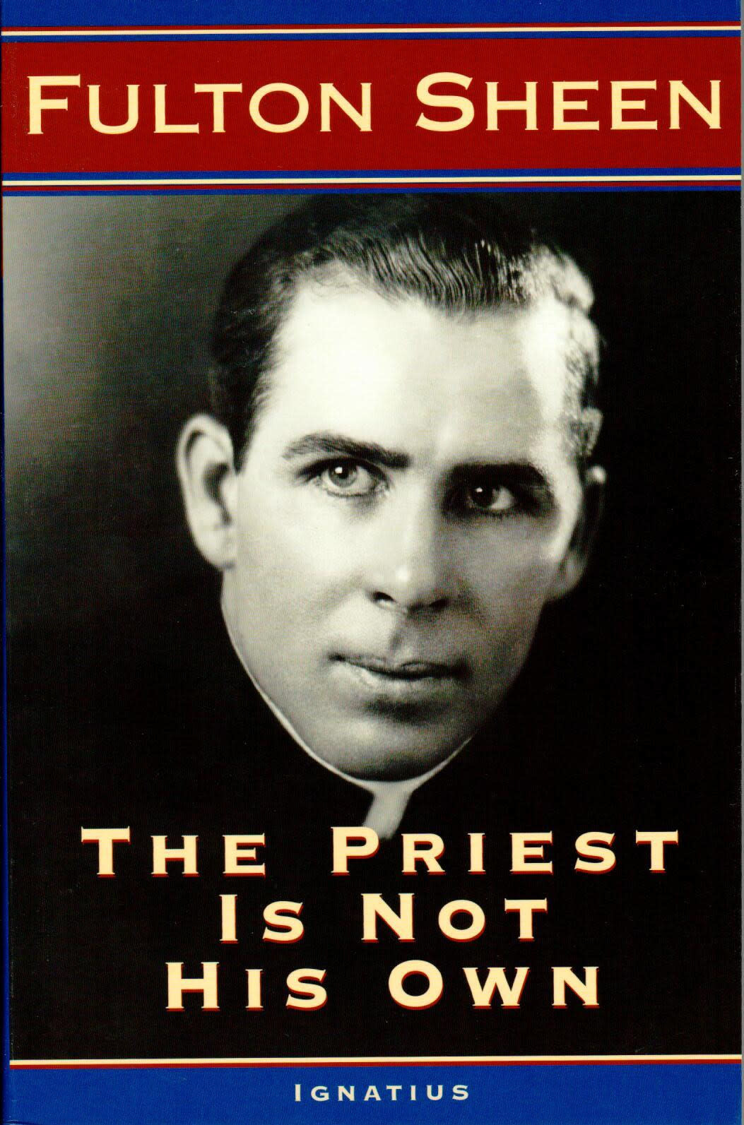The Priest is Not His Own