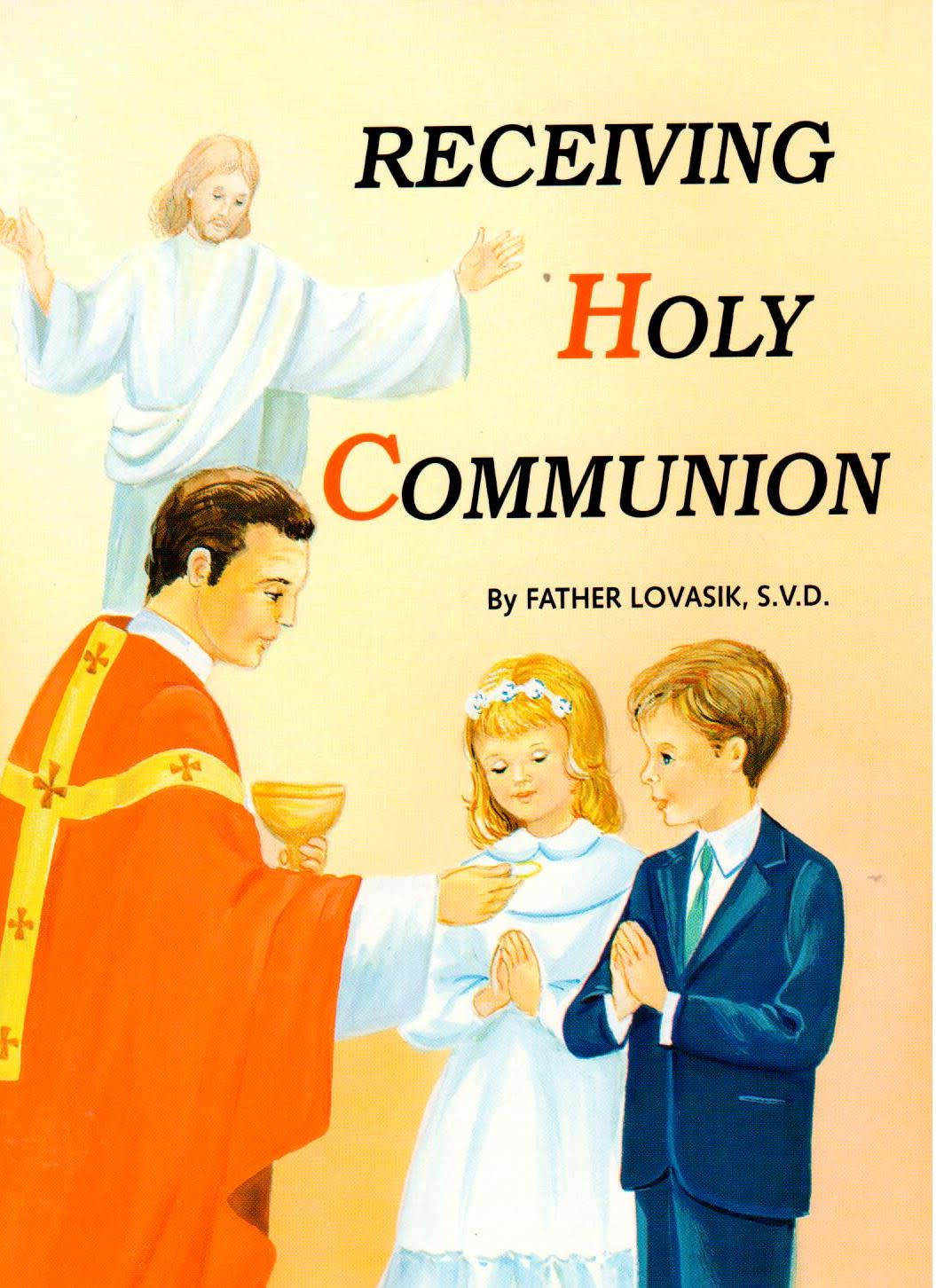 Receiving Holy Communion (St. Joseph Picture Books)