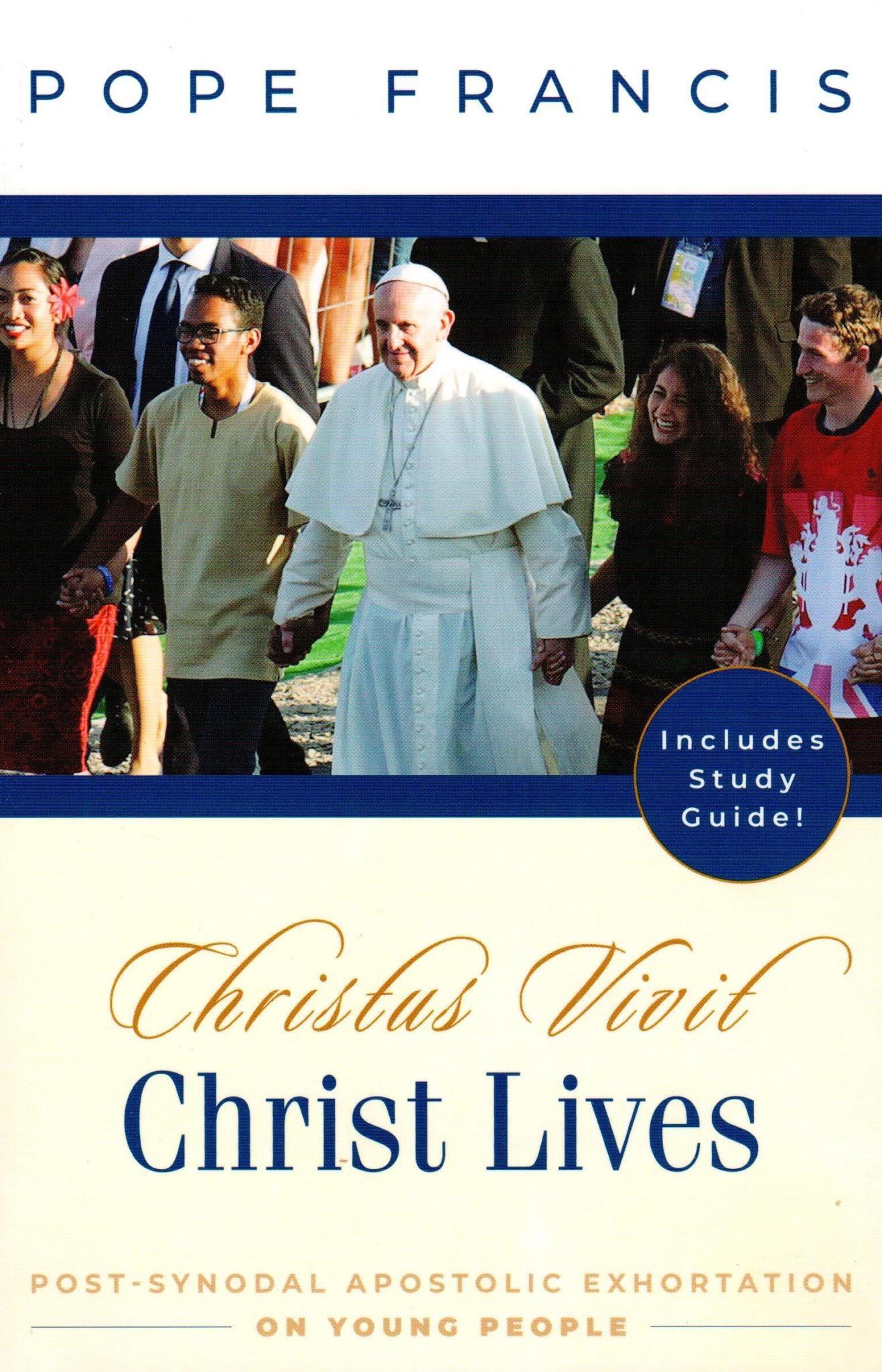 Christ Lives: Christus Vivit: Post-Synodal Apostolic Exhortation on Young People