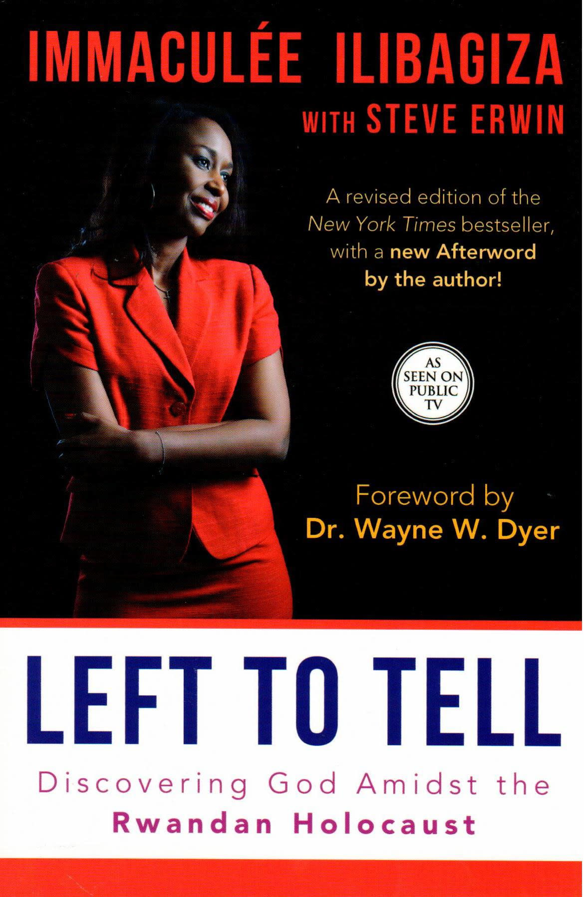 Left to Tell: Discovering God Amidst the Rwandan Holocaust