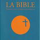 La Bible: Traduction Officielle Liturgique