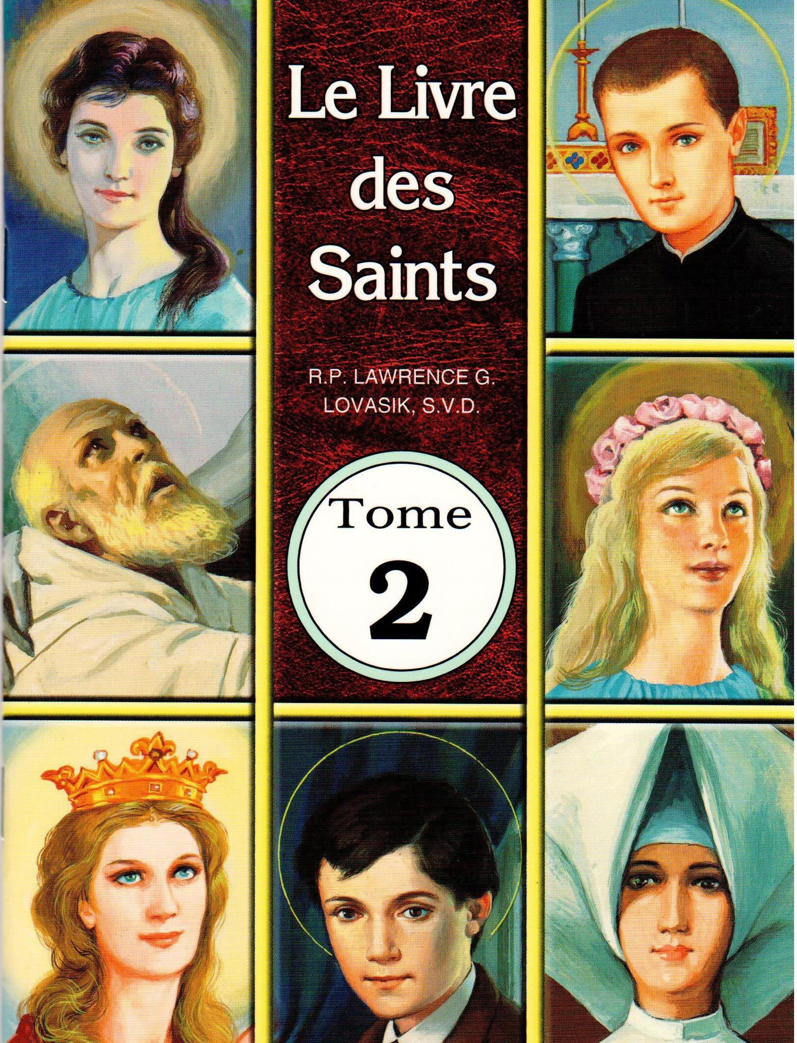 Le Livre des Saints Tome 2