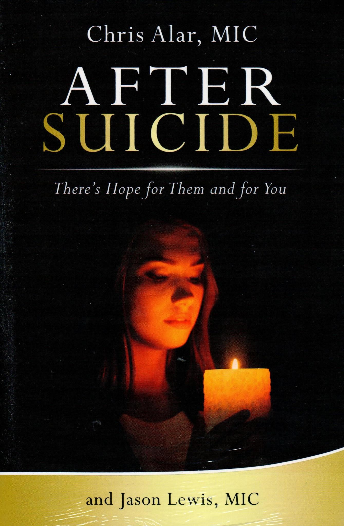 After Suicide: There's Hope for Them and for You