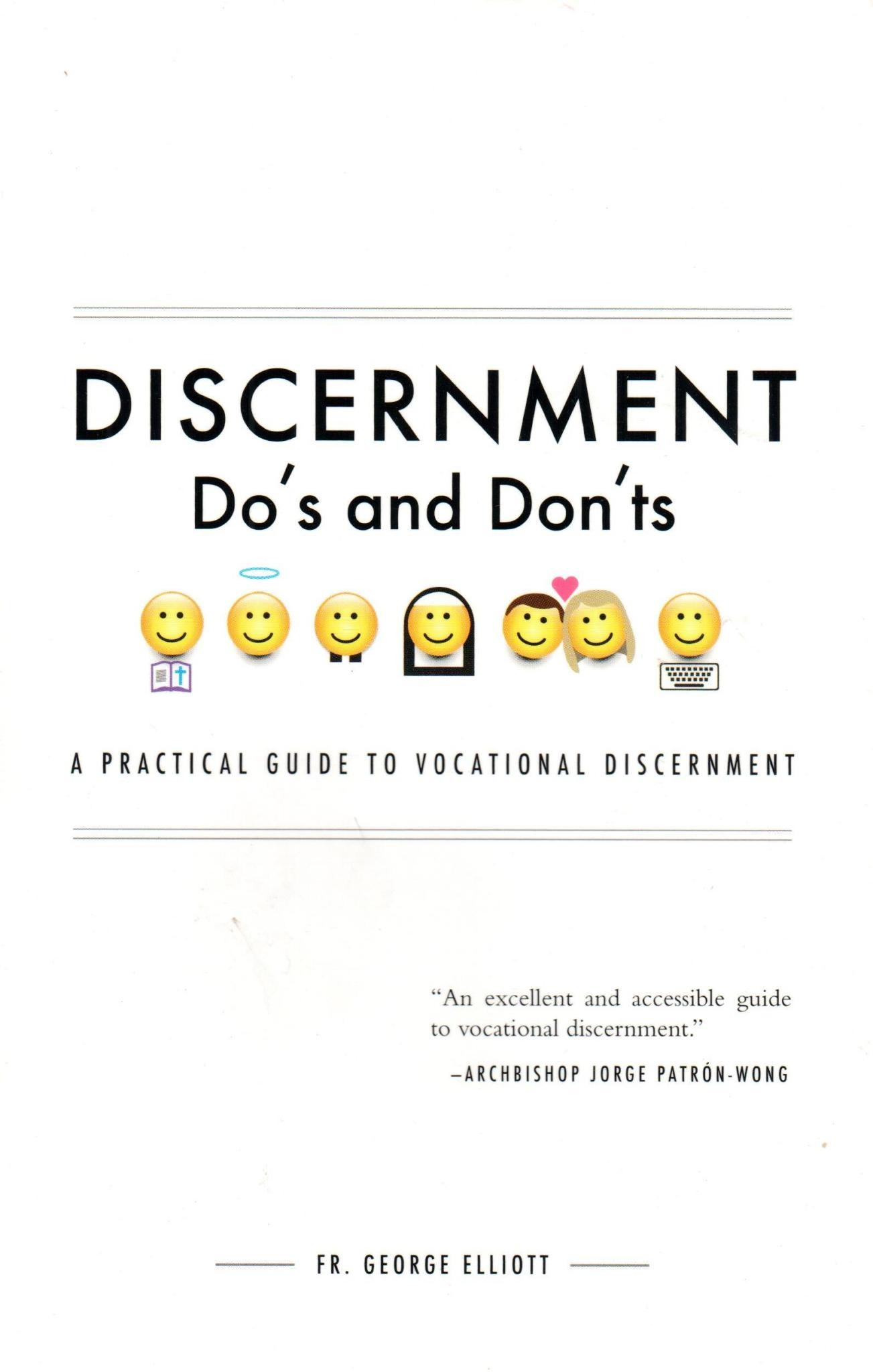 Discernment Do's and Dont's: A Practical Guide to Vocational Discernment