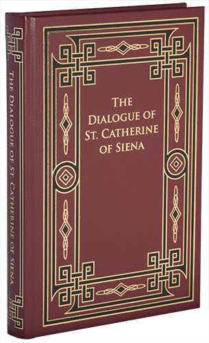 The Dialogue of St. Catherine of Siena (Leather Hardback Series)